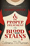 Front cover for the book Dandy Gilver & The Proper Treatment of Bloodstains by Catriona McPherson
