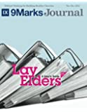 Lay Elders | 9Marks Journal: A User's Guide, Part 1