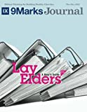 img - for Lay Elders | 9Marks Journal: A User's Guide, Part 1 book / textbook / text book