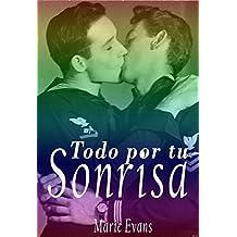 Todo por tu sonrisa: (Romance gay en español) (Spanish Edition)