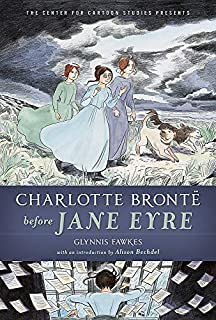 Book Cover: Charlotte Brontë before Jane Eyre