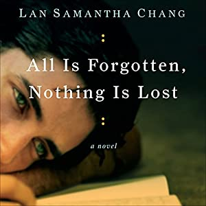 All Is Forgotten, Nothing Is Lost Audiobook