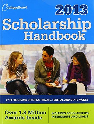 Scholarship Handbook 2013: All-New 16th Edition (College Board Scholarship Handbook)