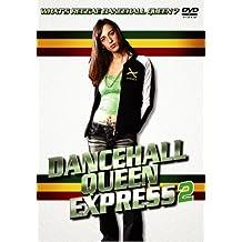 DANCEHALL QUEEN EXPRESS VOL.2