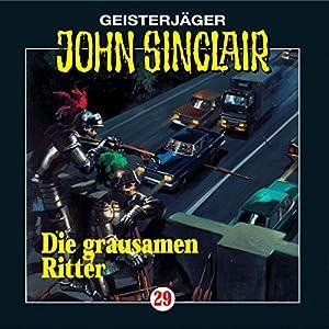 Die grausamen Ritter (John Sinclair 29) Hörspiel