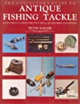 The Collector s Guide to Antique Fishing Tackle