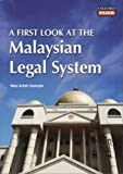 A First Look at the Malaysian Legal System, Arfah Hamzah, 9834505000