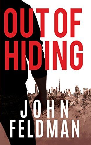 Out of Hiding by John Feldman