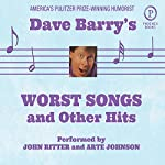 Dave Barry's Worst Songs and Other Hits | Dave Barry