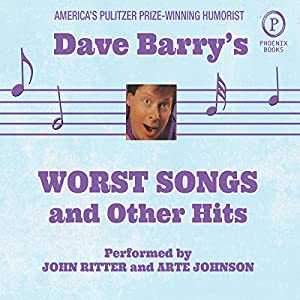Dave Barry's Worst Songs and Other Hits Audiobook
