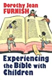 img - for Experiencing the Bible with Children book / textbook / text book