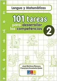 101 tareas para desarrollar las competencias. Cuaderno 2