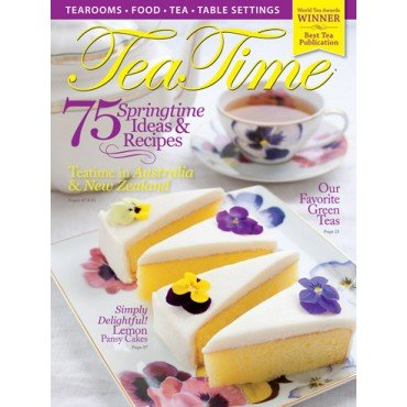 Download Tea Time Magazine MARCH APRIL 2015 Issue Volume 12 Issue 2 pdf