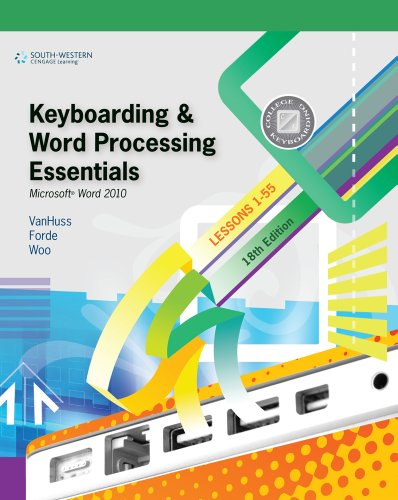 Keyboarding and Word Processing Essentials, Lessons 1-55: Microsoft® Word 2010 (Available Titles Keyboarding Pro Deluxe) Pdf