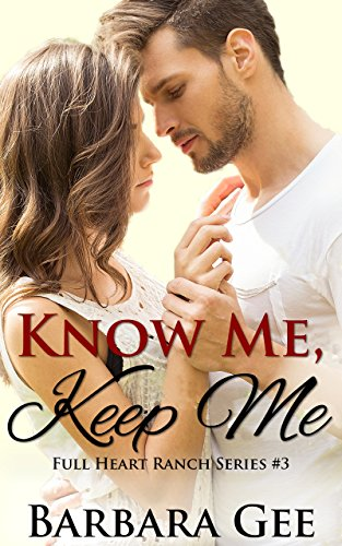 Know Me, Keep Me by Barbara Gee ebook deal