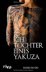 Ich, Tochter eines Yakuza