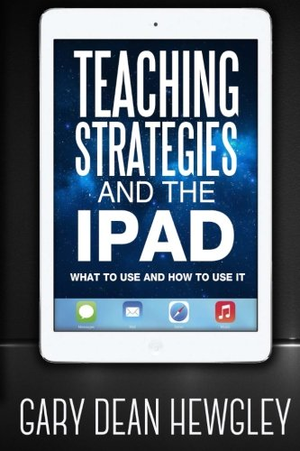 Teaching Strategies and the iPad
