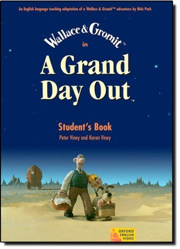 A Grand Day Out: Student Book (Oxford English Video) Student edition by Park, Nick (2004) Paperback
