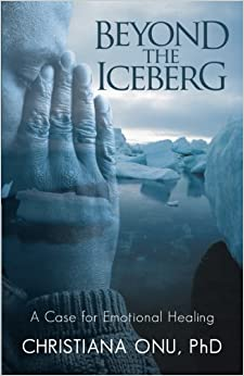 Book Beyond the Iceberg: A Case for Emotional Healing