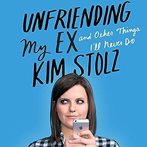 Unfriending My Ex Audiobook
