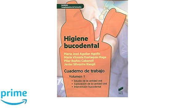 Higiene bucodental. Cuaderno de trabajo. Vol. 1 Sanidad ...