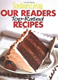 Southern Living: Our Readers Top-Rated Recipes (Southern Living (Hardcover Oxmoor))