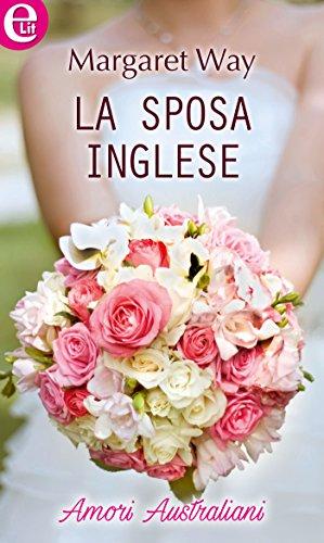 Bouquet Sposa In Inglese.La Sposa Inglese Elit Amori Australiani Vol 3 Italian