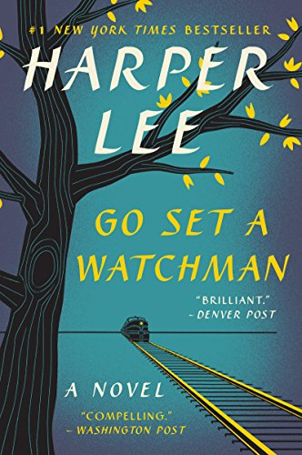 Go Set a Watchman: A Novel by [Lee, Harper]