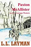 img - for Paxton McAllister: An L.L. Layman Western book / textbook / text book