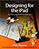 Designing for the iPad, Chris Stevens, 0470976780