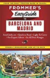 Frommer s EasyGuide to Barcelona and Madrid (Easy Guides)