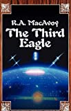 The Third Eagle, Roberta A. MacAvoy, 075929755X