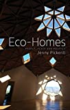 img - for Eco-Homes: People, Place and Politics (Just Sustainabilities) book / textbook / text book