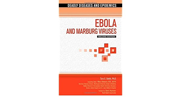 ebola and marburg viruses smith tara c babcock hilary