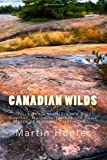 Canadian Wilds, Martin Hunter, 1494333872