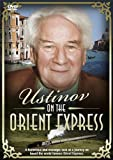 Ustinov On The Orient Express [DVD]