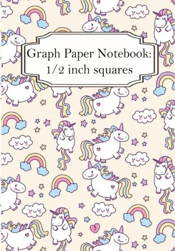 """Graph Paper Notebook: 1/2 Inch Squares: Cutie Unicorn (VoL.1): Graph Paper, 1/2"""" Squares. 100+ Pages Of 7"""" X 10"""""""