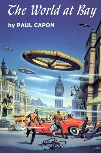 The World At Bay (Winston Science Fiction) (Volume 25)