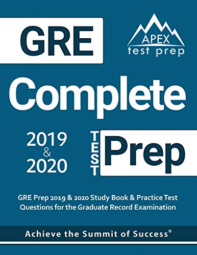 GRE Complete Test Prep GRE Prep 2019 & 2020 Study Book & Practice Test Questions for the Graduate Record Examination [APEX Test Prep] (Tapa Blanda)