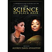 The Science of Black Hair: A Comprehensive Guide to Textured Hair Care(Standard Edition: Black & White)
