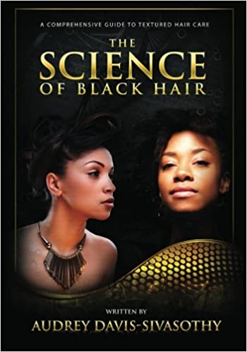 The Science of Black Hair: A Comprehensive Guide to Textured Hair ...