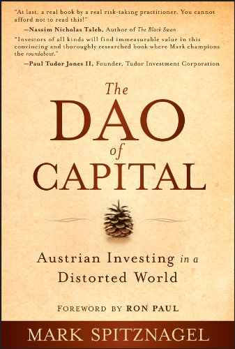 Download The Dao of Capital: Austrian Investing in a Distorted World pdf