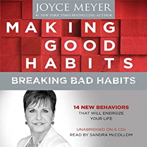 Making Good Habits, Breaking Bad Habits Audiobook