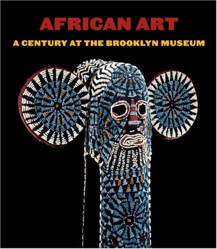 African Art A Century At The Brooklyn Museum Siegmann William C Adande Essay Joseph Dumouchelle Kevin D Amazon Com Books