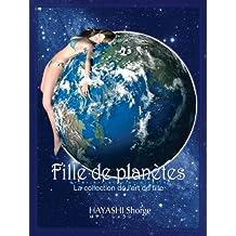 Fille de planètes (French Edition)