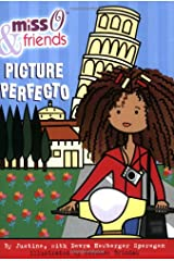 Miss O & Friends Picture Perfecto! Paperback