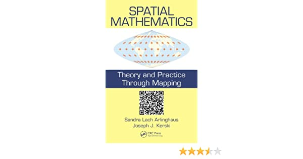 Spatial Mathematics: Theory and Practice through Mapping