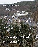 Sündenfall in Bad Münstereifel: Mörderische Schwestern treffen sich an der Erft ..... (German Edition)