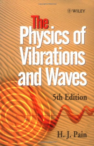 The Physics of Vibrations and Waves, 5th Edition