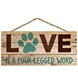 Love is a Four Legged Word Pet Paw 5 x 10 Wood Plank Design Hanging Sign